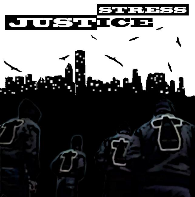 "УЛИЧНО ПРАВОСЪДИЕ: JUSTICE, ""STRESS"""